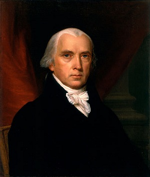 James Madison - Father of the Constitution - 4th President of the United States                                Born: March 16, 1751 - Death: June 28, 1836
