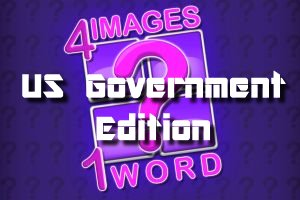 4 Images 1 Word - US Government